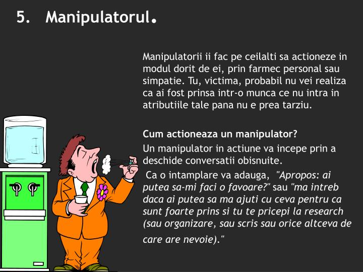 5.   Manipulatorul