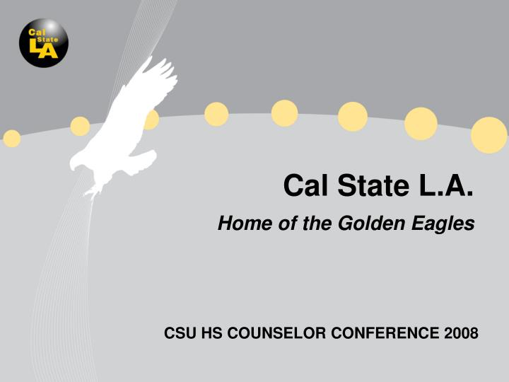 cal state l a home of the golden eagles