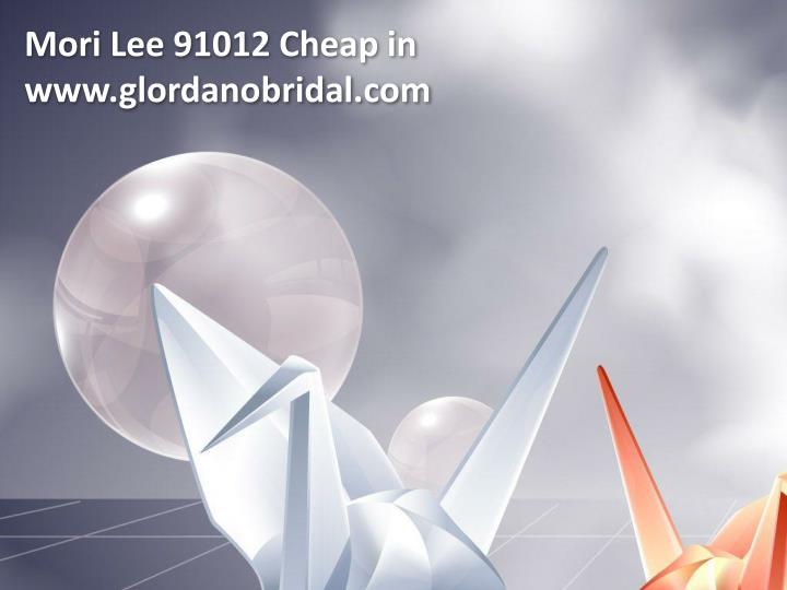 Mori Lee 91012 Cheap in www.glordanobridal.com