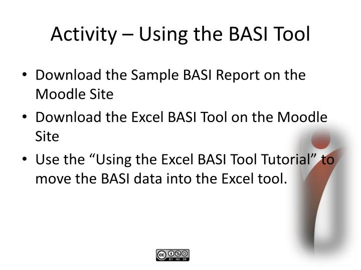 Activity – Using the BASI Tool
