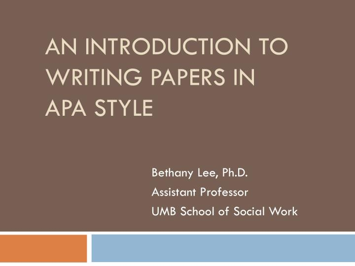 an introduction to writing papers in apa style n.