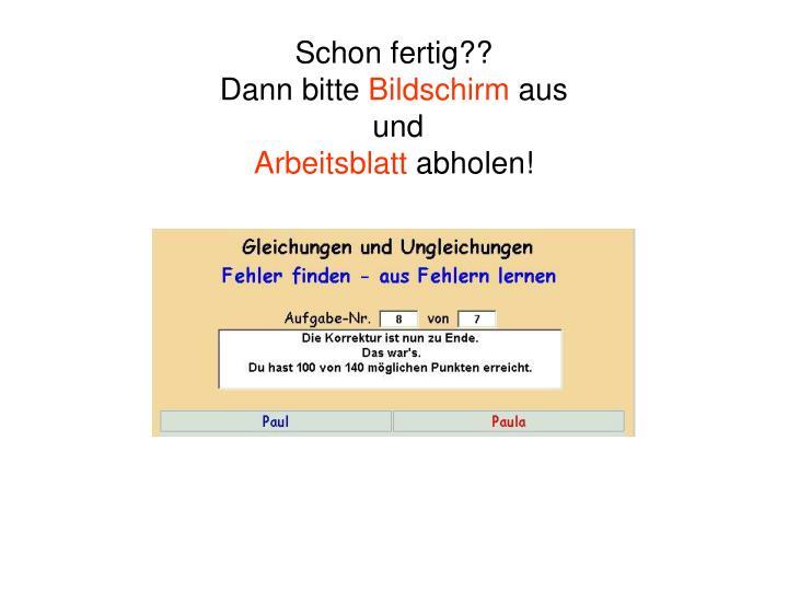 image2.slideserve.com/3887370/schon-fertig-dann-bi...