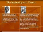 the beginning of a theory