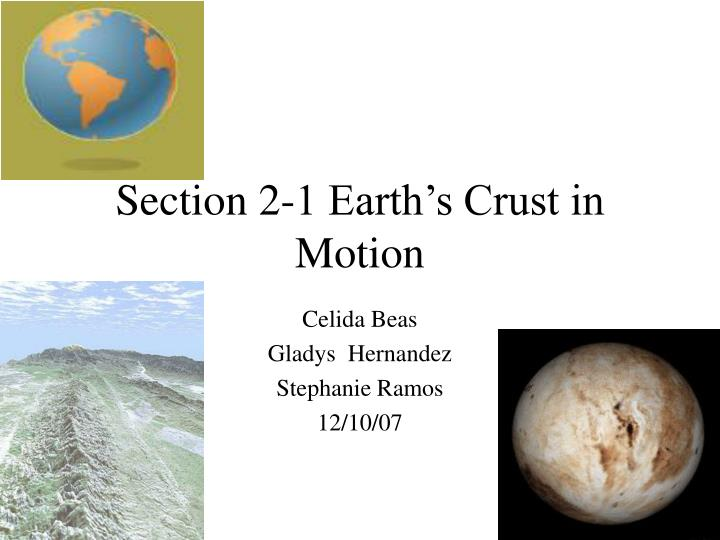 section 2 1 earth s crust in motion n.