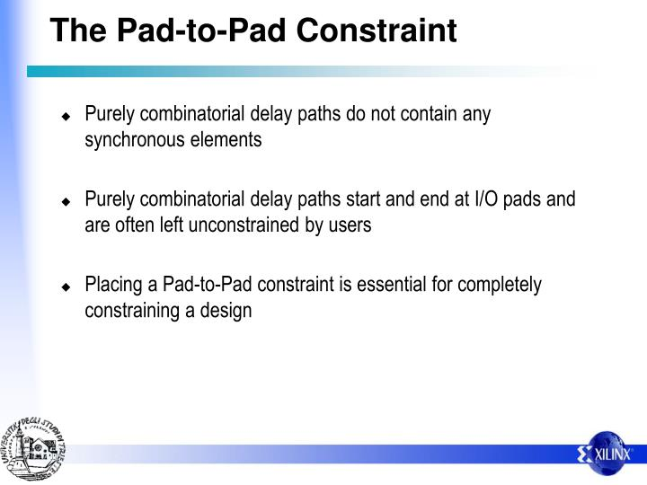 The Pad-to-Pad Constraint