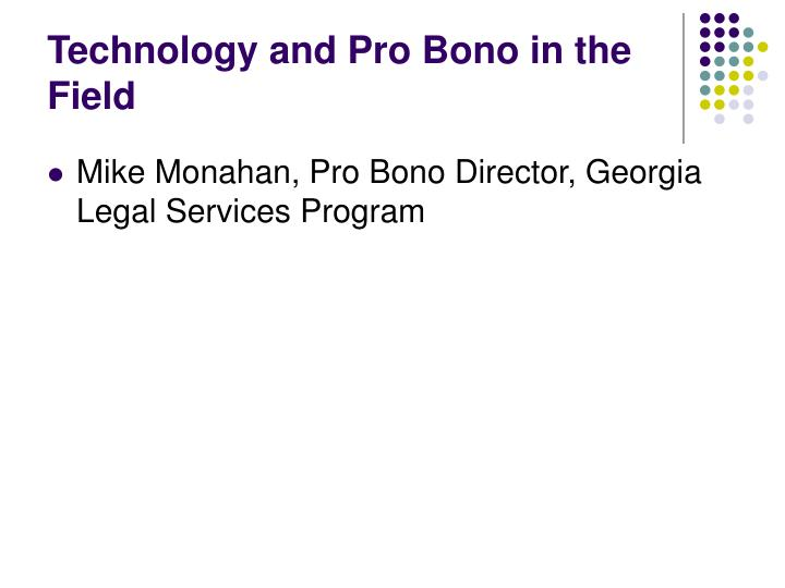 Technology and Pro Bono in the Field
