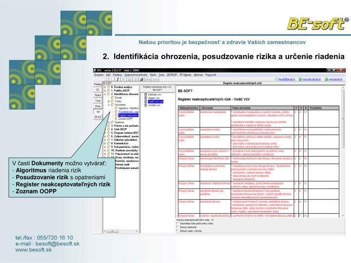 2.  Identifikácia ohrozenia, posudzovanie rizika a určenie riadenia
