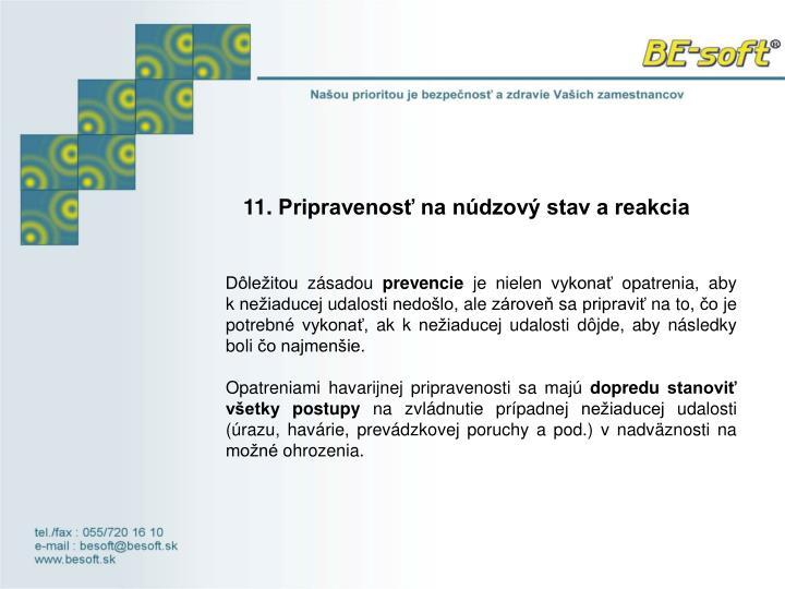 11.Pripravenosť na núdzový stav a reakcia