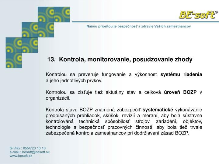 13. Kontrola, monitorovanie, posudzovanie zhody