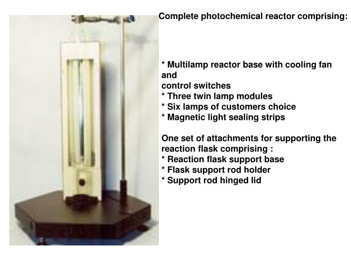 Complete photochemical reactor comprising: