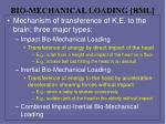 bio mechanical loading bml