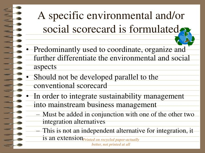 A specific environmental and/or social scorecard is formulated
