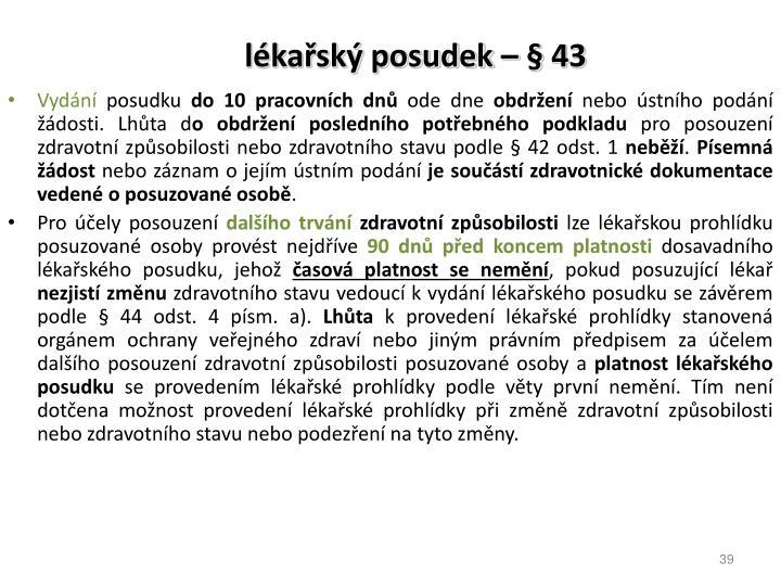 lékařský posudek – § 43