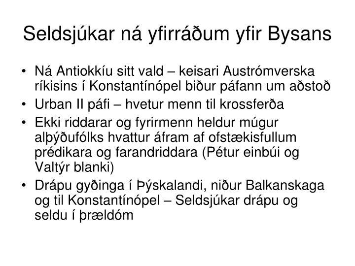 Seldsjúkar ná yfirráðum yfir Bysans