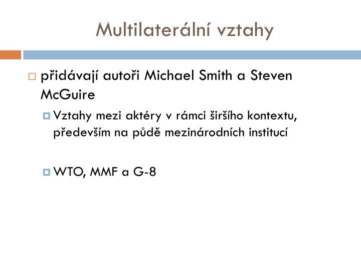 Multilaterální vztahy