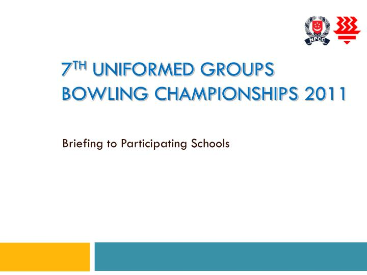 7 th uniformed groups bowling championships 2011 n.