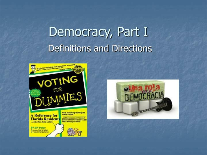 democracy part i n.