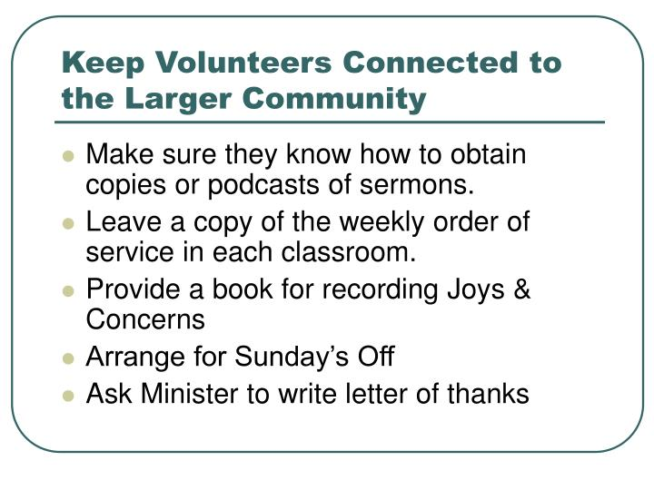 Keep Volunteers Connected to the Larger Community