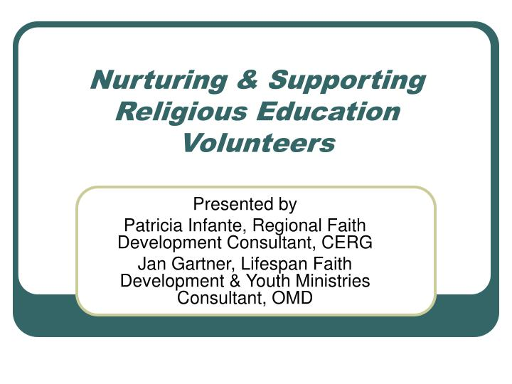 Nurturing supporting religious education volunteers