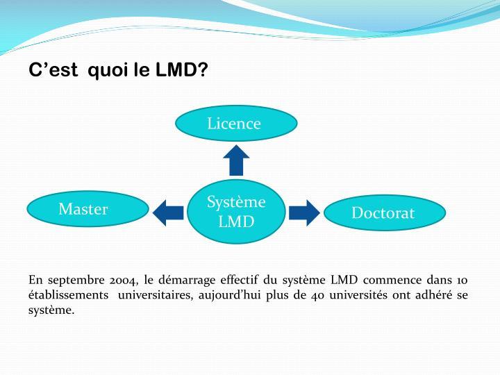 C'est  quoi le LMD?