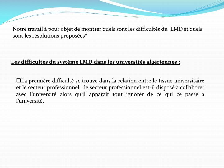 Notre travail à pour objet de montrer quels sont les difficultés du  LMDet quels sont les résolutions proposées?