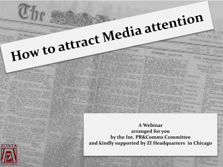 how to attract media attention n.