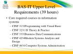 bas it upper level requirements 39 hours1