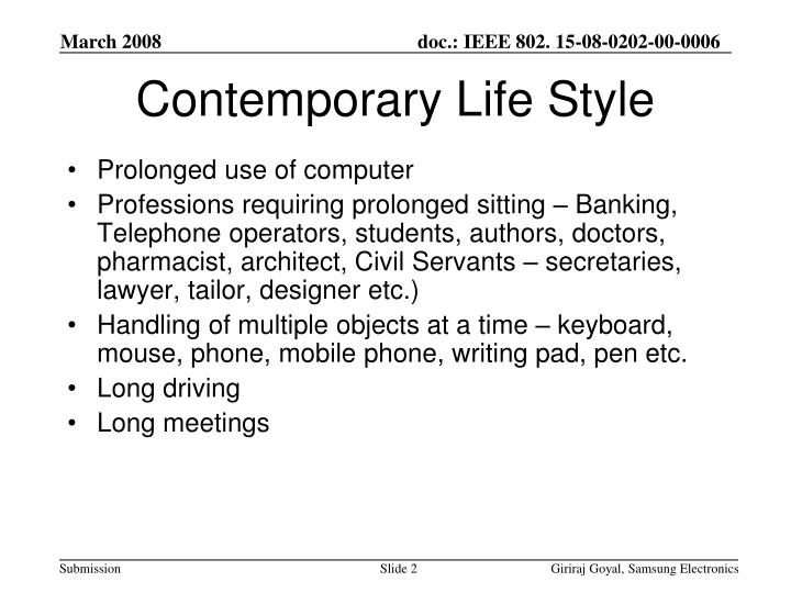 Contemporary life style