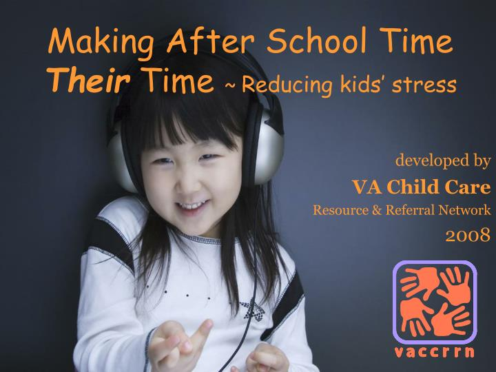 making after school time their time reducing kids stress n.