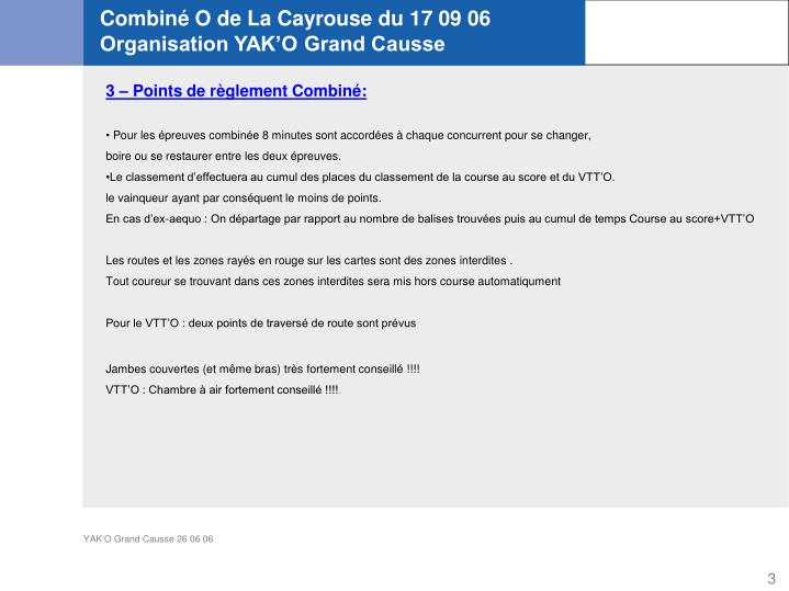 Combiné O de La Cayrouse du 17 09 06