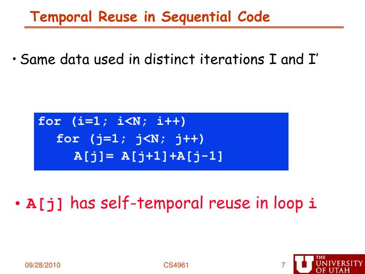 Temporal Reuse in Sequential Code