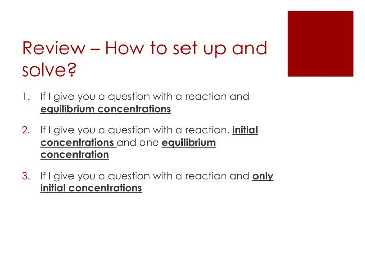 review how to set up and solve n.