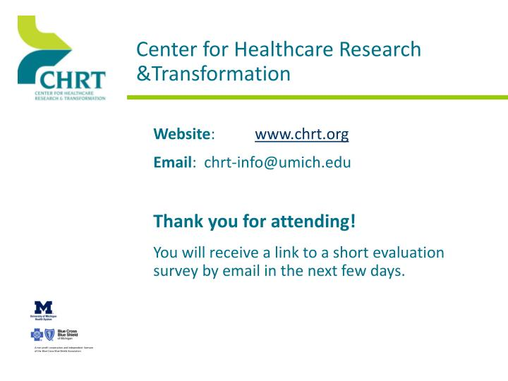 Center for healthcare research transformation