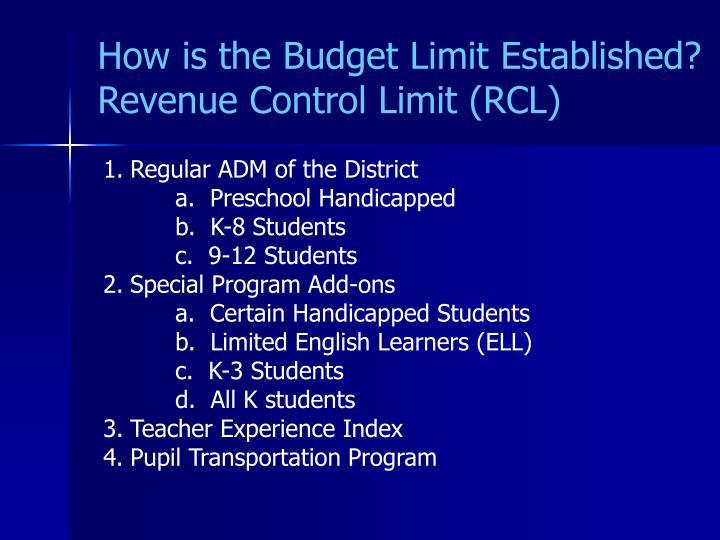 How is the budget limit established revenue control limit rcl