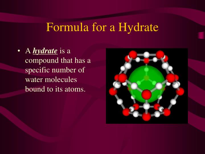 Formula for a hydrate1