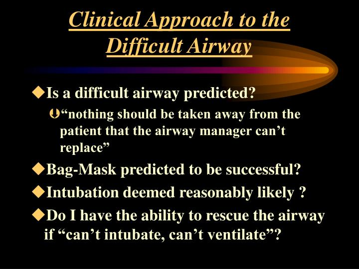 Clinical Approach to the Difficult Airway