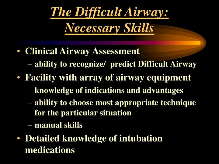 The Difficult Airway: