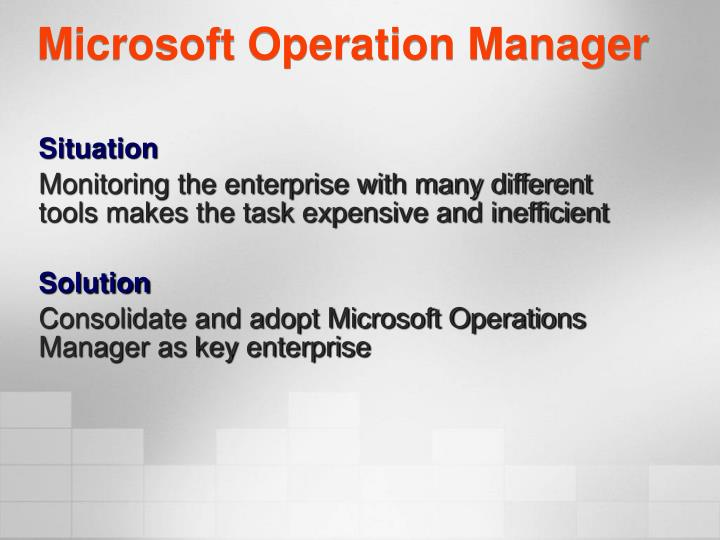 Microsoft Operation Manager