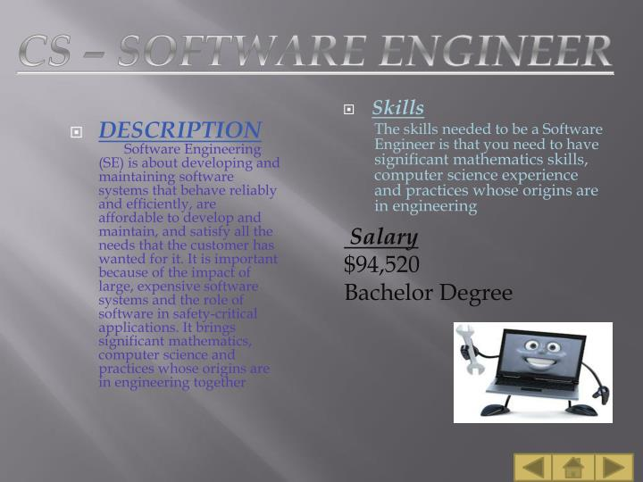 CS – SOFTWARE ENGINEER
