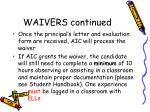 waivers continued