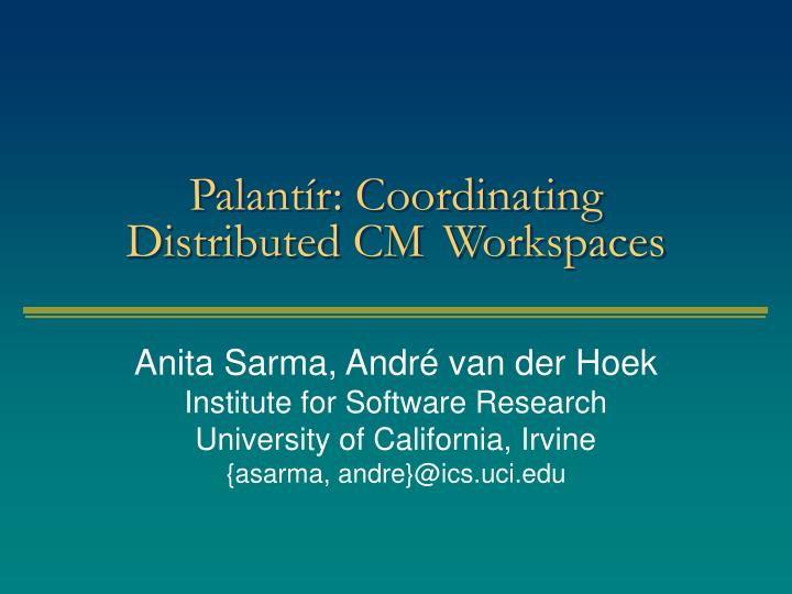 palant r coordinating distributed cm workspaces