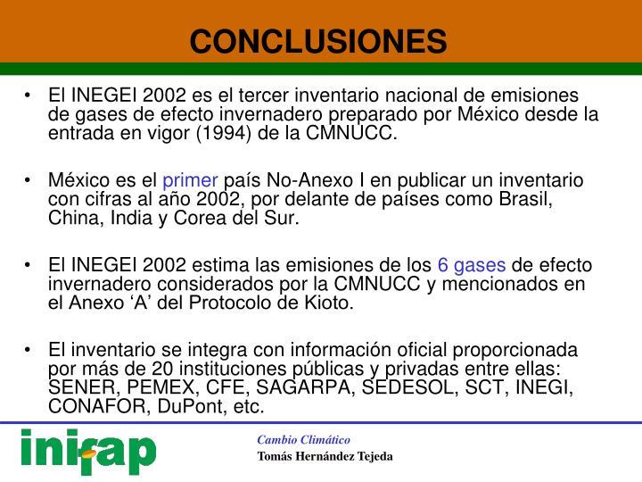 El INEGEI 2002 es el tercer inventario nacional de emisiones de gases de efecto invernadero preparado por México desde la entrada en vigor (1994) de la CMNUCC.