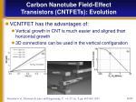 carbon nanotube field effect transistors cntfets evolution14