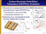 carbon nanotube field effect transistors cntfets evolution7