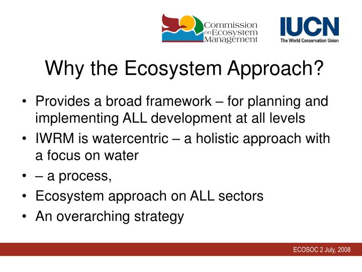 Why the Ecosystem Approach?