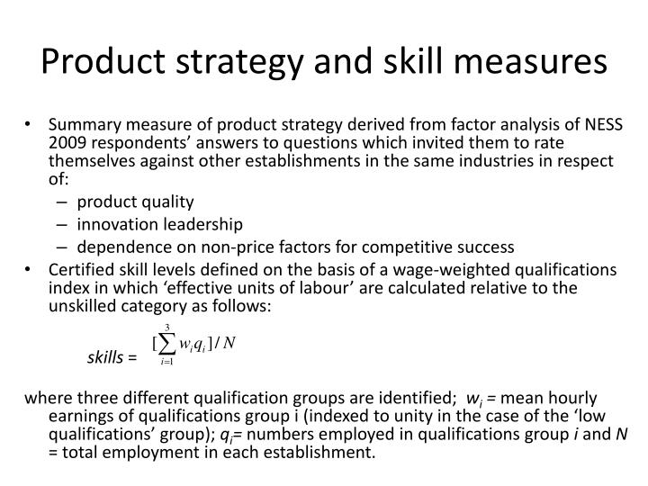 Product strategy and skill measures