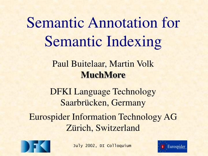 semantic annotation for semantic indexing n.
