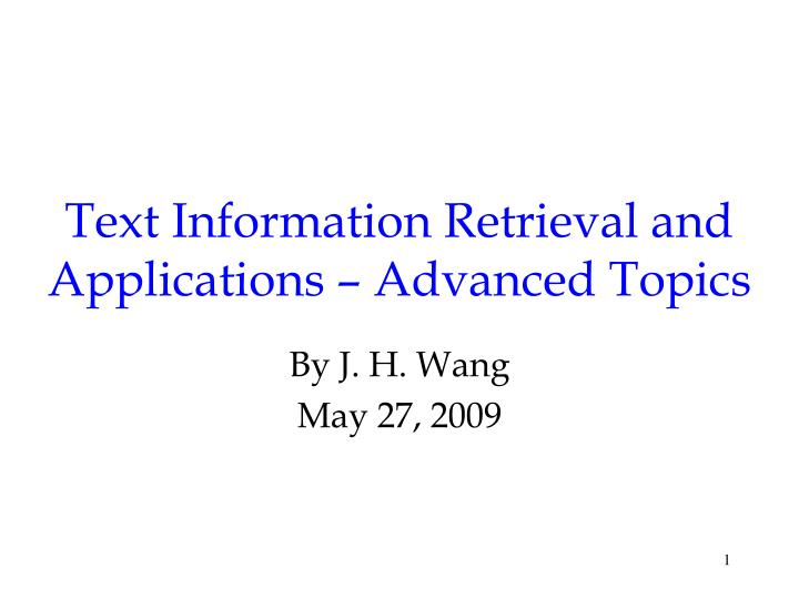 text information retrieval and applications advanced topics