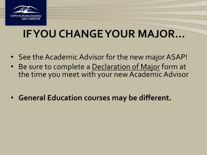 If you change your major…