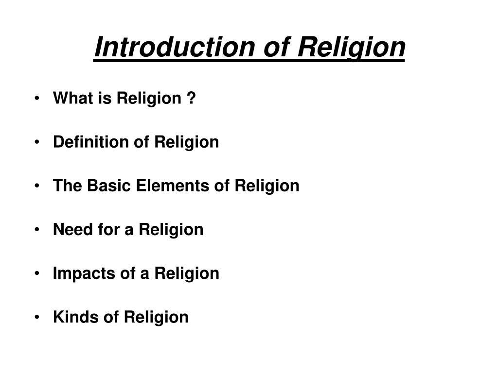 Introduction Of Religion Powerpoint Ppt Presentation